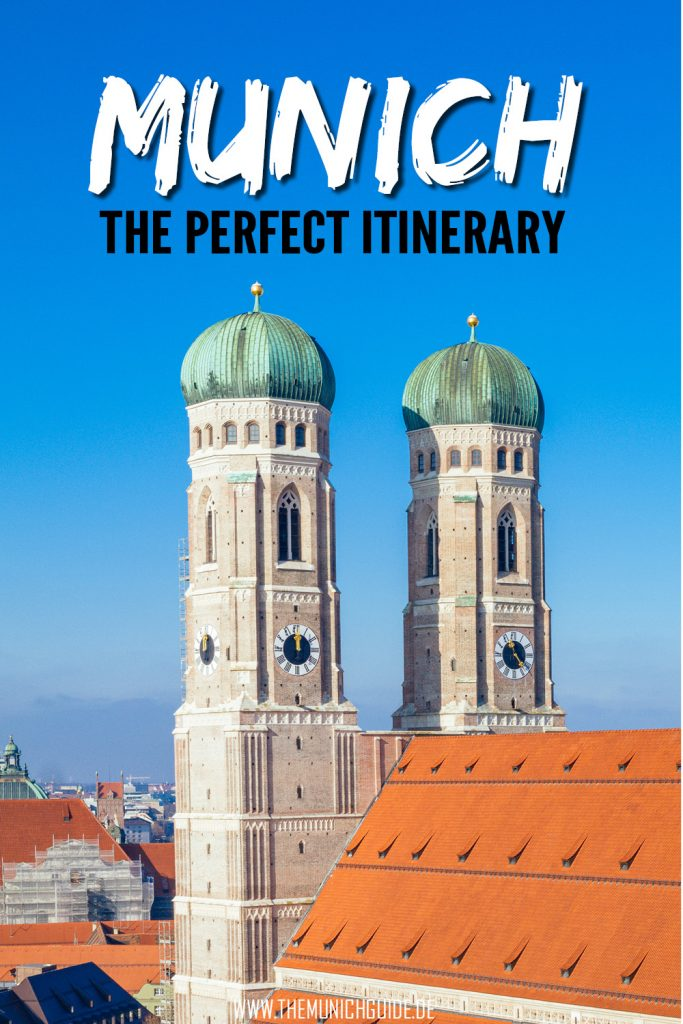 The perfect 3 days Munich itinerary. How to spend 3 days in Munich - a detailed travel guide with all the tourist attractions and must-sees in Bavaria's capital