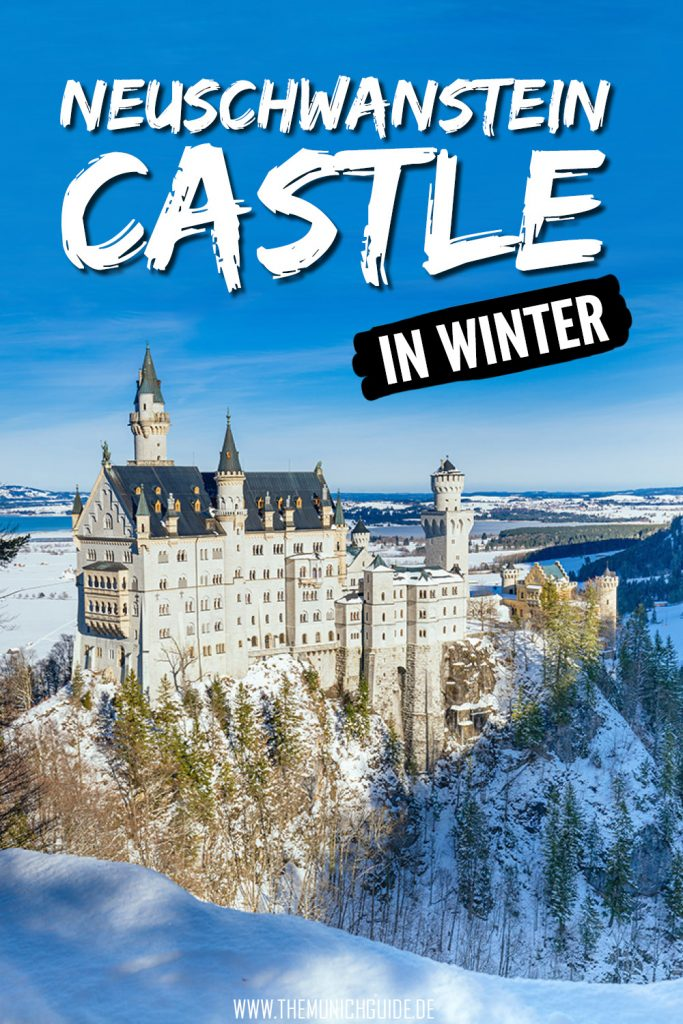 Visiting Neuschwanstein Castle in winter. A detailed travel guide to the best day trip from Munich. Everything you need to know in case you plan to visit Neuschwanstein Castle in December, January, February or March.